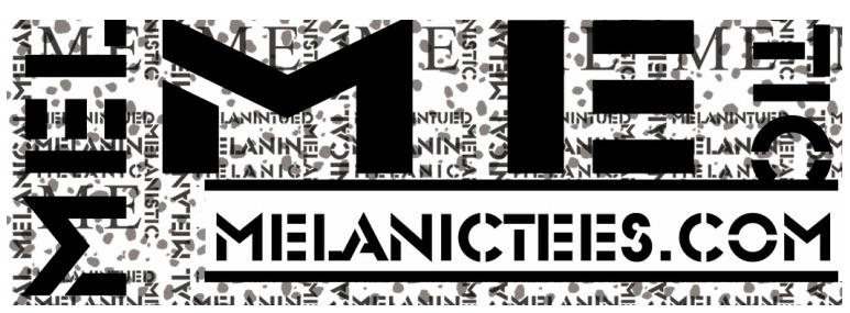 Melanic Tees - Black Owned